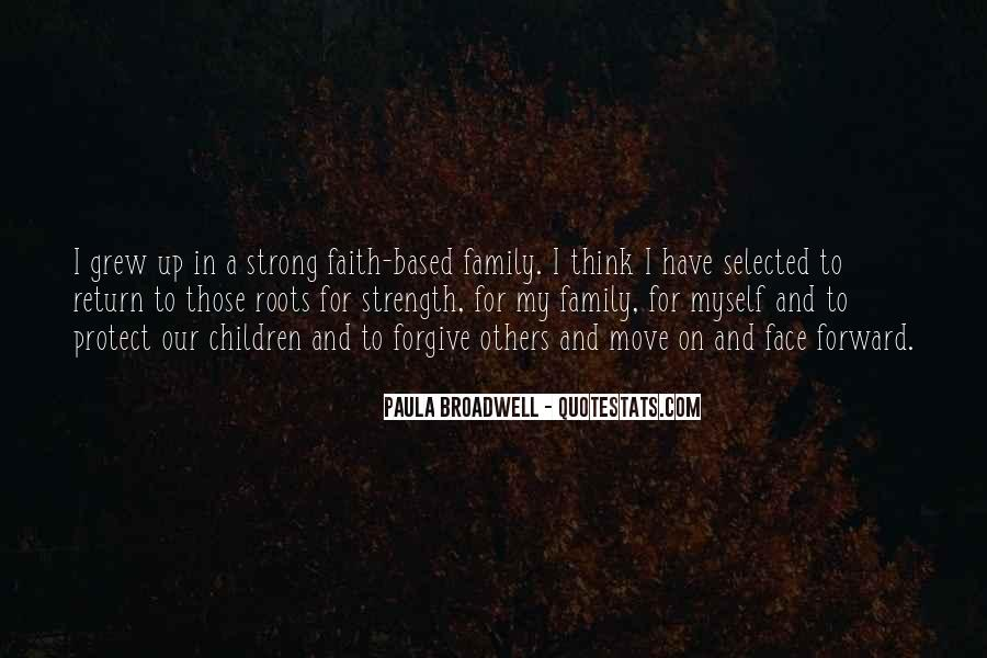 Family My Strength Quotes #392583