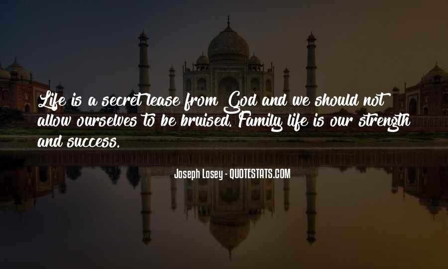 Family My Strength Quotes #472959