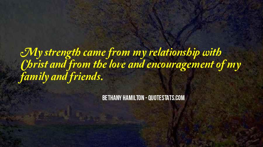 Family My Strength Quotes #809052