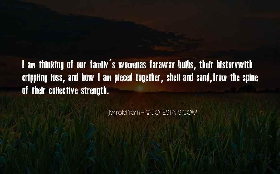 Family My Strength Quotes #977625