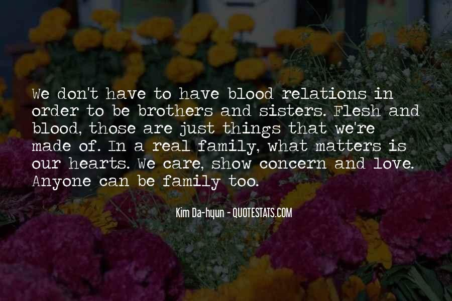 Family Really Matters Quotes #1013670