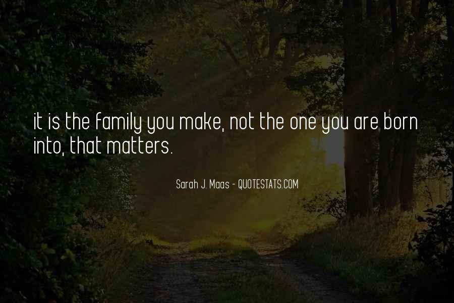 Family Really Matters Quotes #1204624