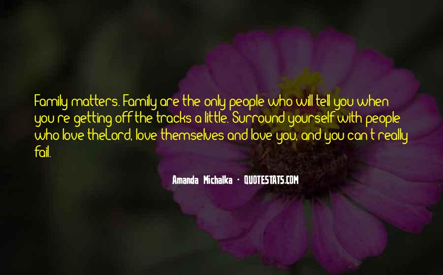 Family Really Matters Quotes #1445973