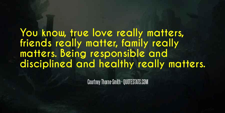 Family Really Matters Quotes #180981