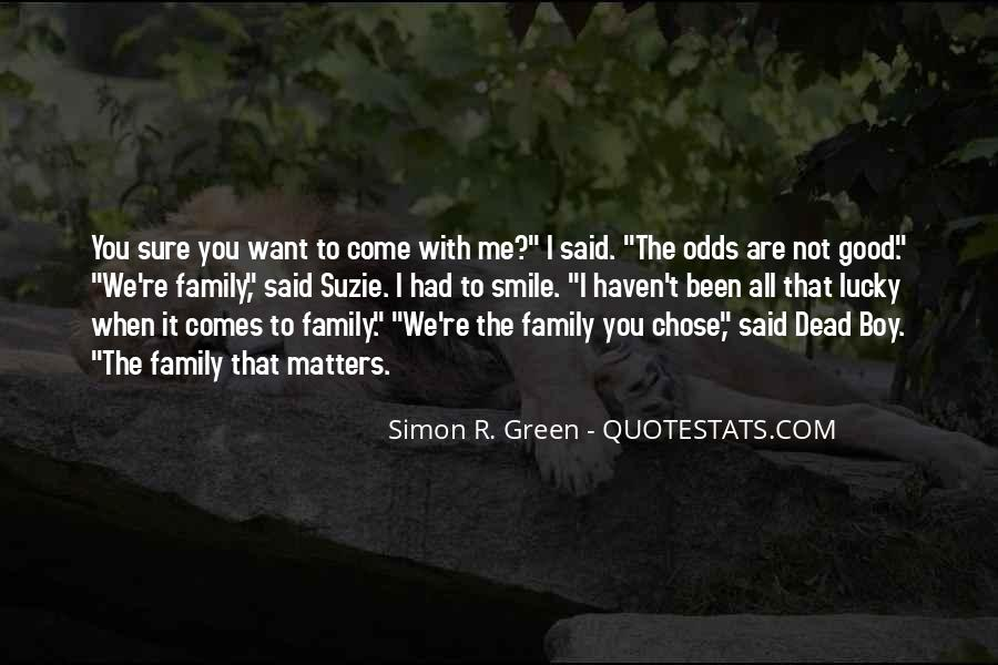Family Really Matters Quotes #370650