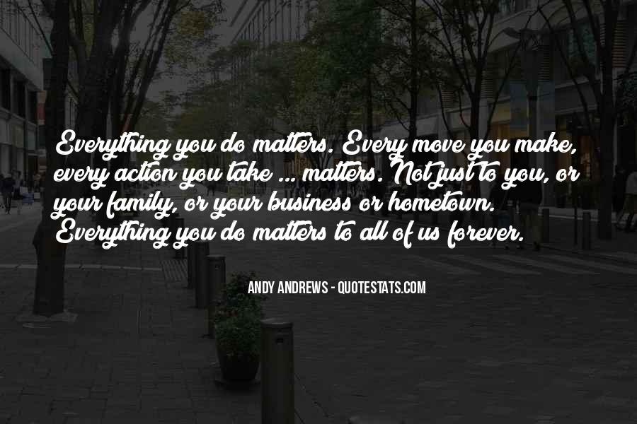 Family Really Matters Quotes #546876