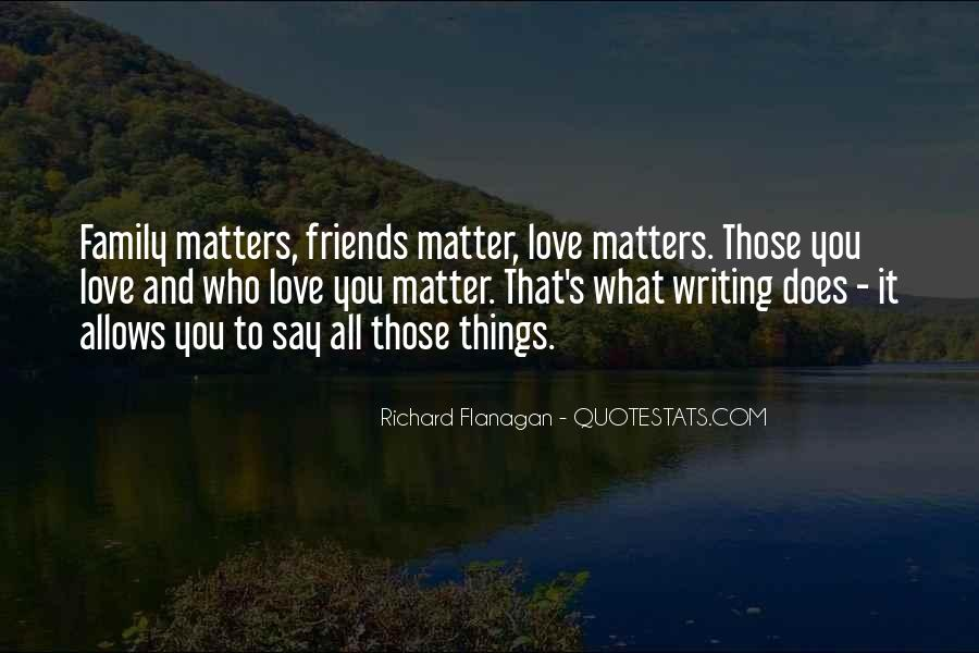 Family Really Matters Quotes #661294