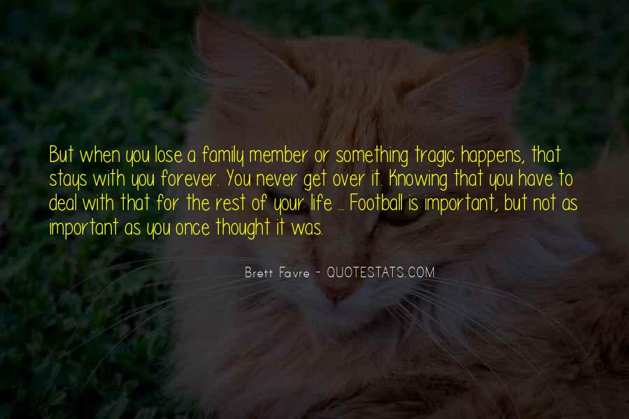 Family Stays Forever Quotes #1382065