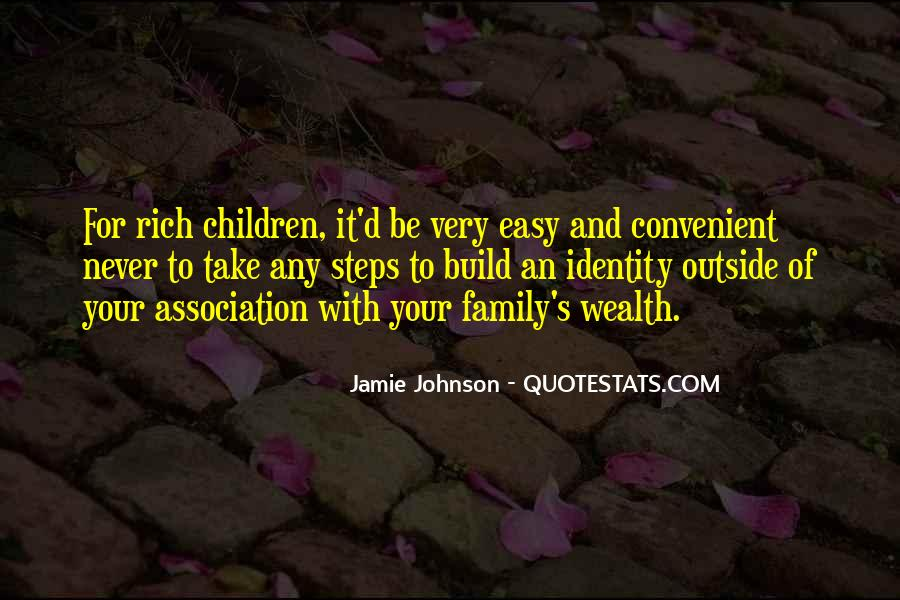 Family Wealth Quotes #1009569