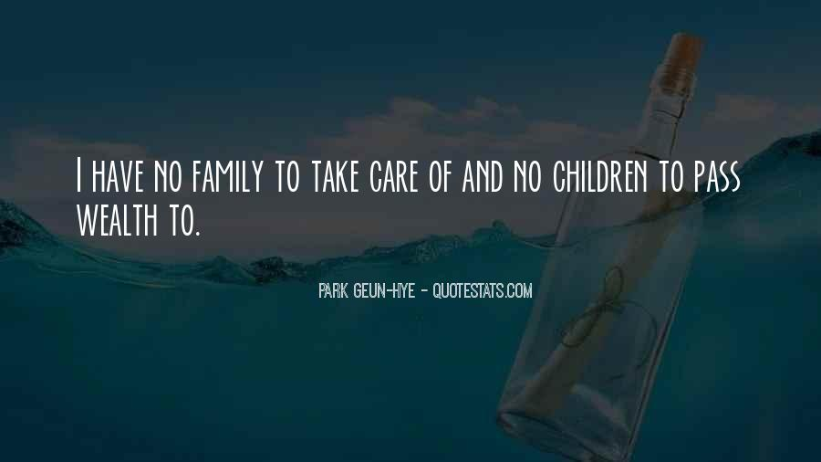 Family Wealth Quotes #1312030
