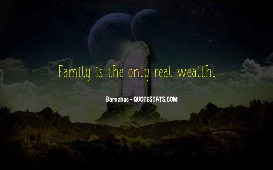 Family Wealth Quotes #78825