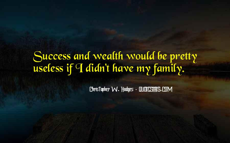 Family Wealth Quotes #858873