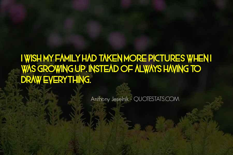 Family Will Always There Quotes #69974
