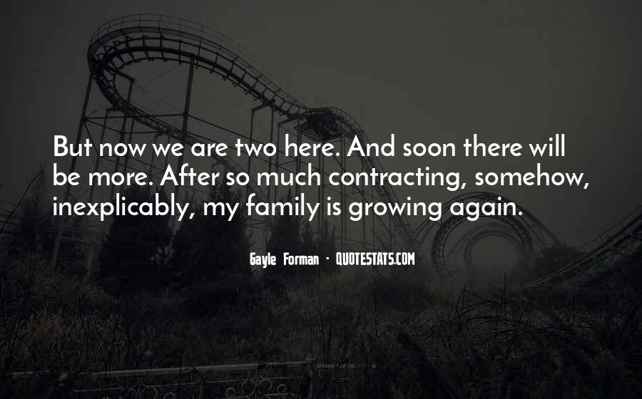 Family Will Be There Quotes #1013408