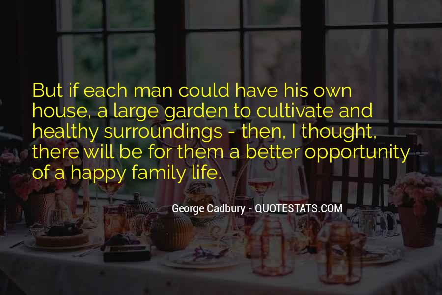 Family Will Be There Quotes #1261253