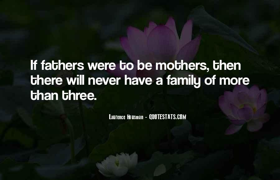 Family Will Be There Quotes #1689936