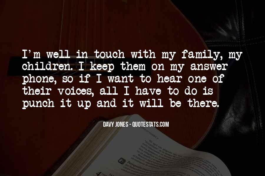Family Will Be There Quotes #1877336