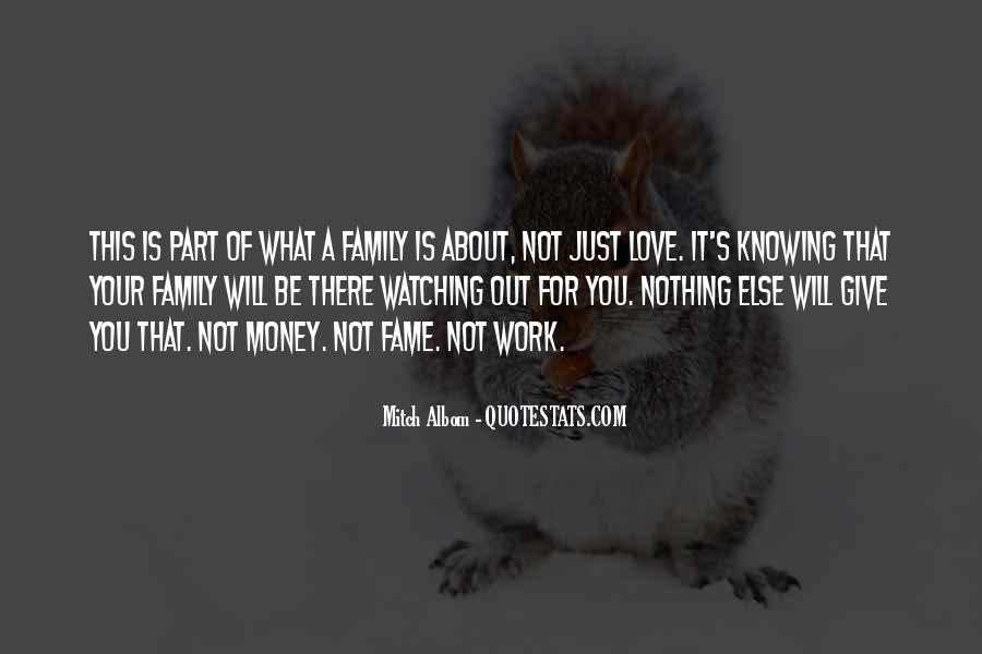 Family Will Be There Quotes #327912