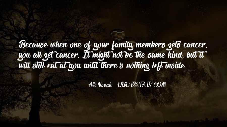 Family Will Be There Quotes #753468