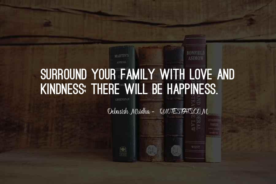 Family Will Be There Quotes #852860