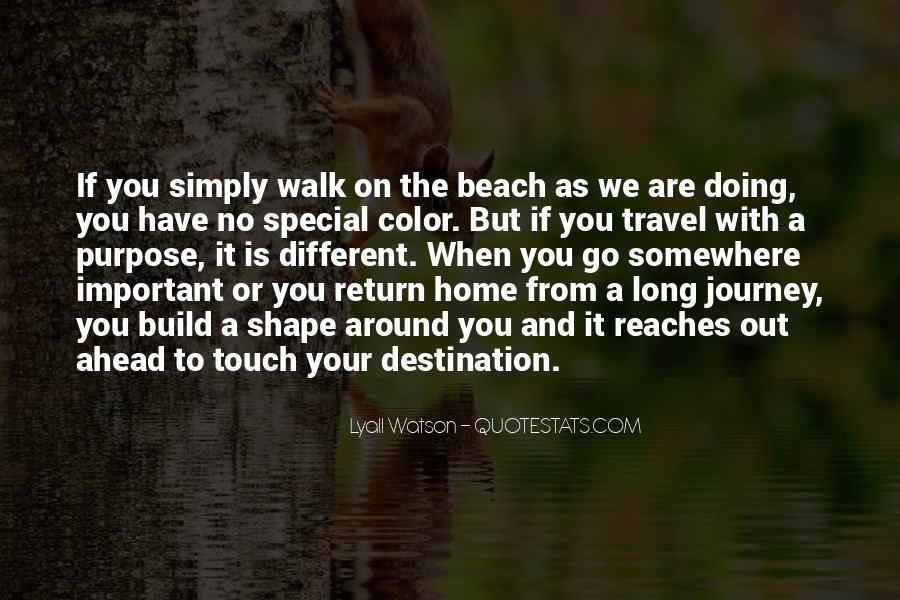 Quotes About The Journey Is More Important Than The Destination #1268874