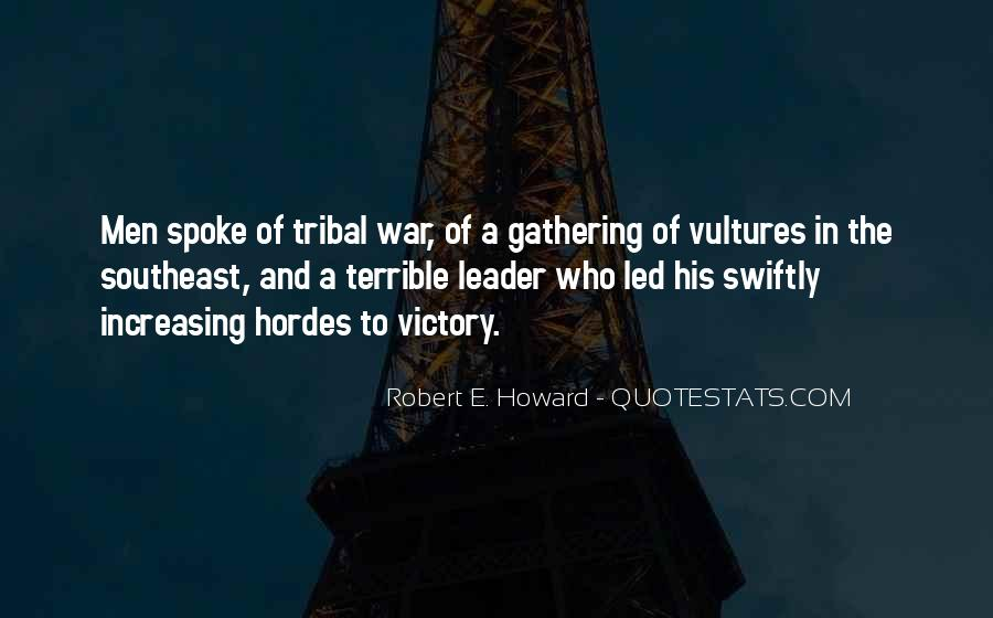 Quotes About Hordes #612837