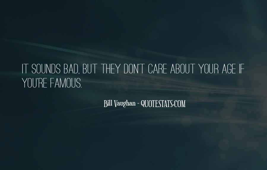 Famous Bad Quotes #1050797