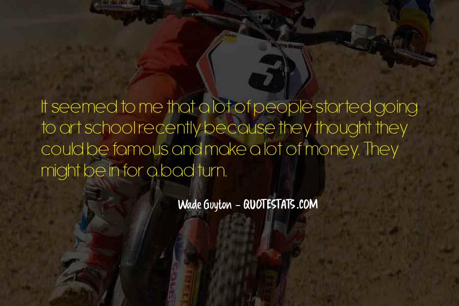 Famous Bad Quotes #1368306