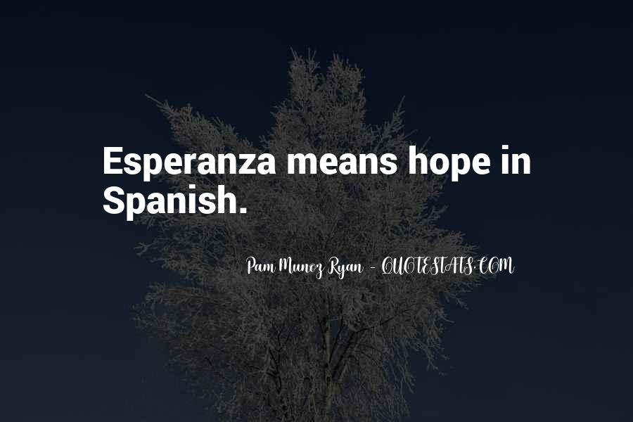 Quotes About Hope In Spanish #303908