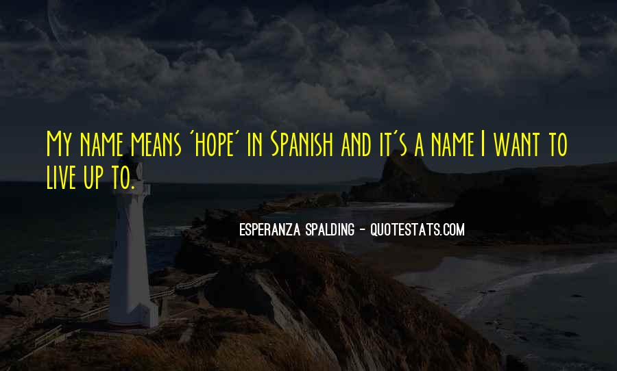 Quotes About Hope In Spanish #825389