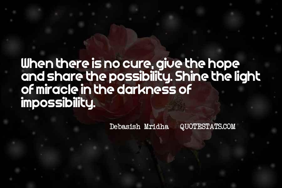 Quotes About Hope For A Cure #1826052