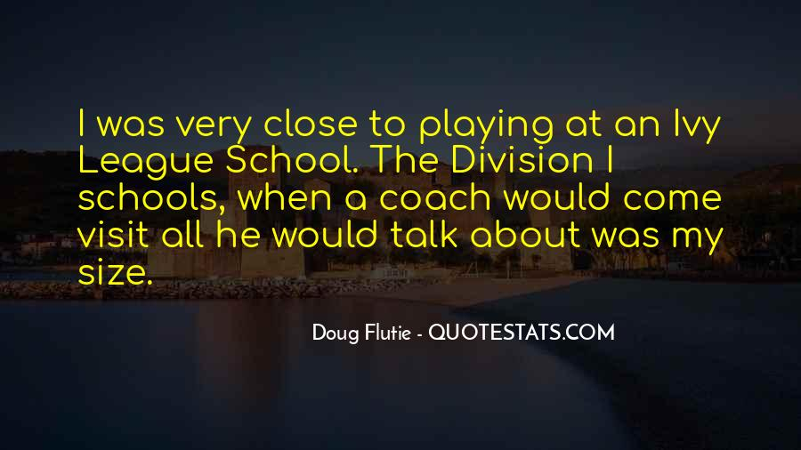 Quotes About The Ivy League #1362044