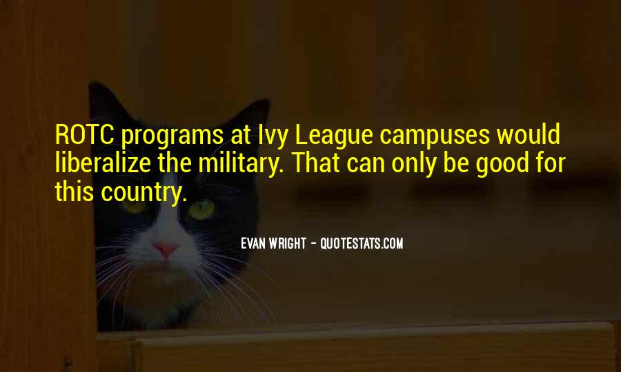 Quotes About The Ivy League #599014