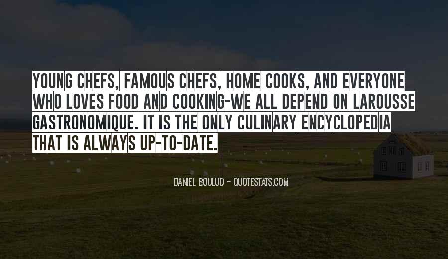 Famous Chef Cooking Quotes #778472