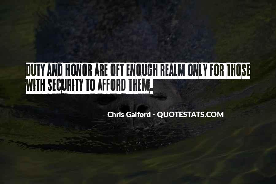 Quotes About Honor And Duty #652632