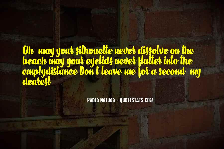 Famous Distance And Love Quotes #1757677