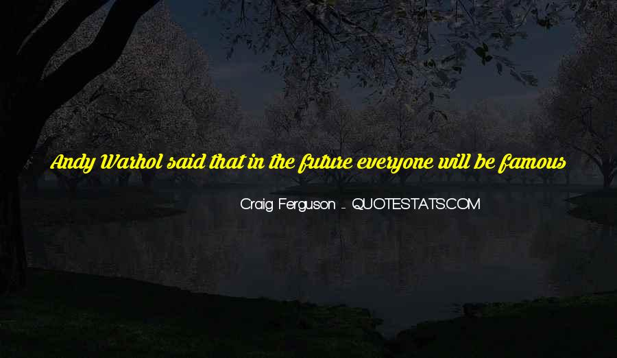 Famous Future Quotes #1327339
