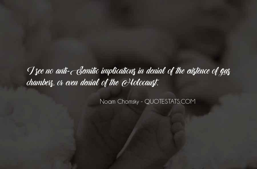 Quotes About Holocaust Gas Chambers #181592