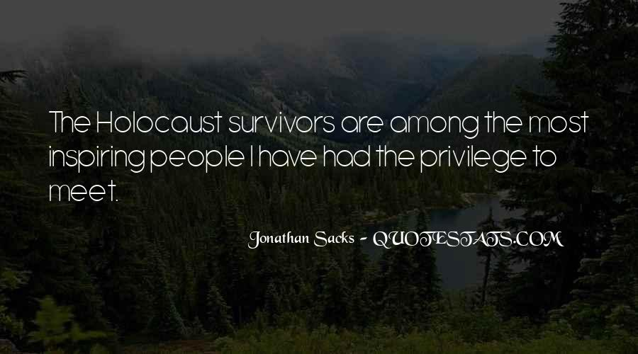 Quotes About Holocaust From Survivors #203911