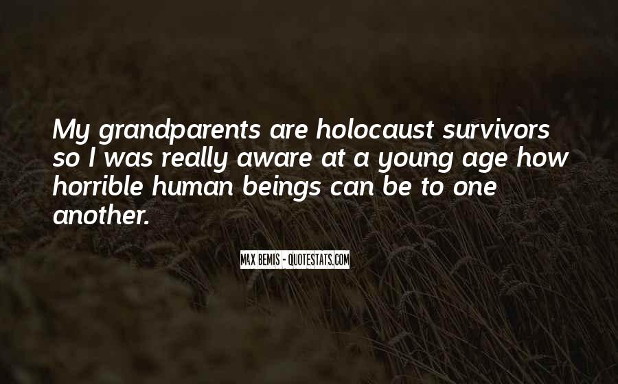 Quotes About Holocaust From Survivors #352655