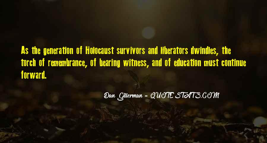 Quotes About Holocaust From Survivors #886060
