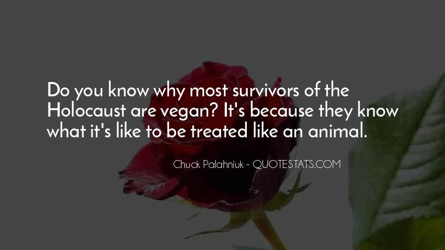 Quotes About Holocaust From Survivors #92577