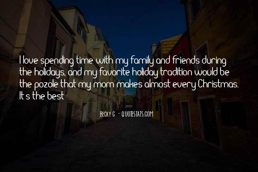 Quotes About Holidays And Friends #1617272