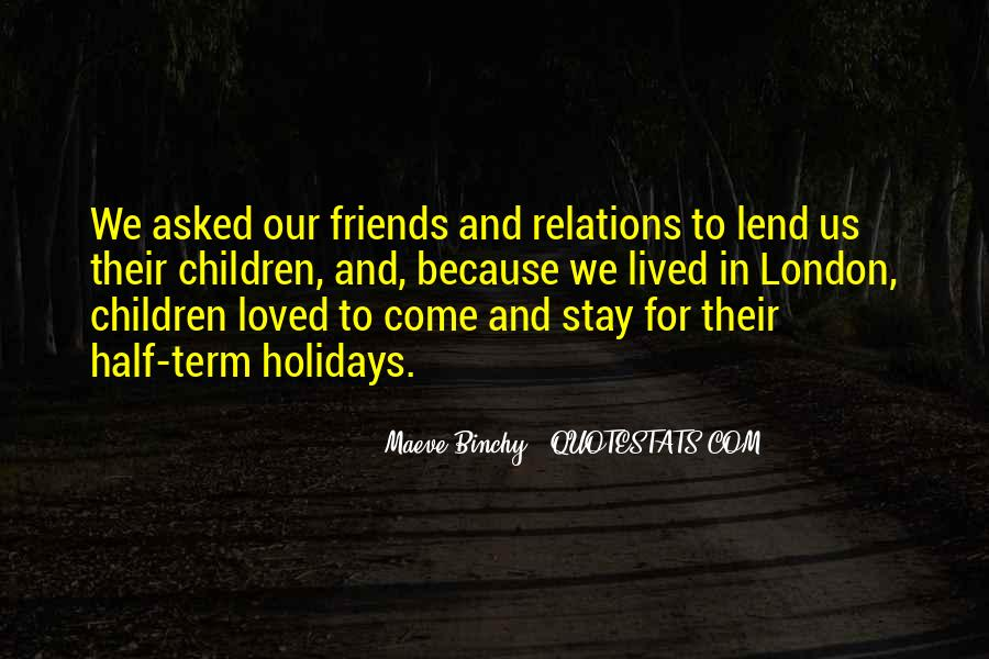 Quotes About Holidays And Friends #927347