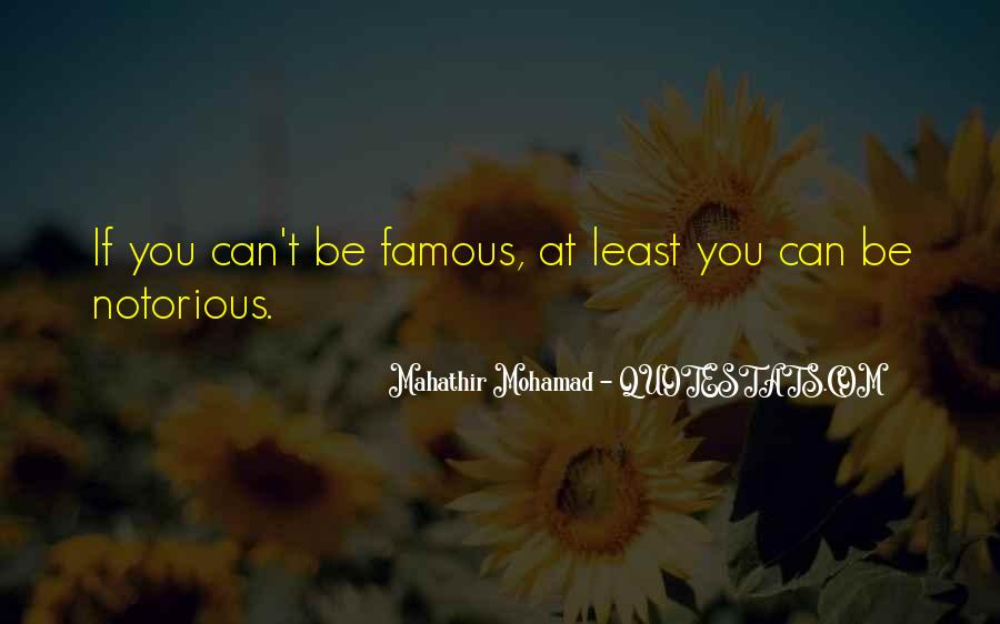 Famous Mahathir Mohamad Quotes #417532