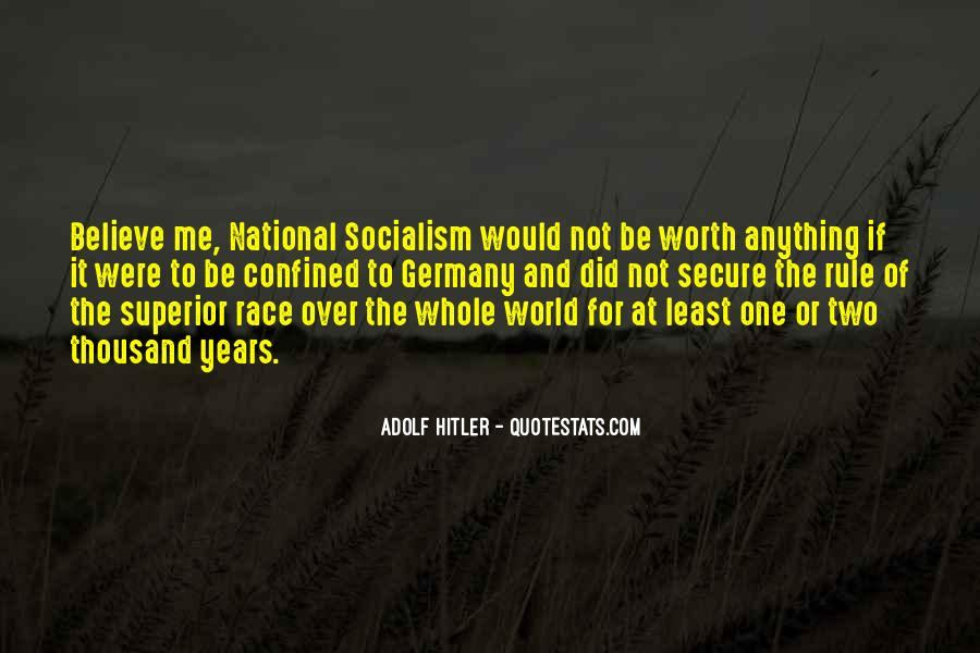 Quotes About Hitler Superior Race #219427