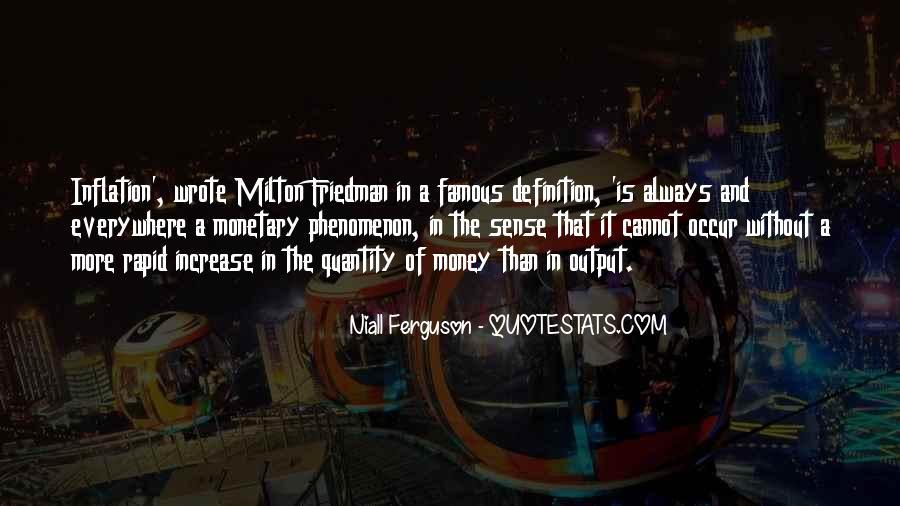 Famous Milton Friedman Quotes #254359