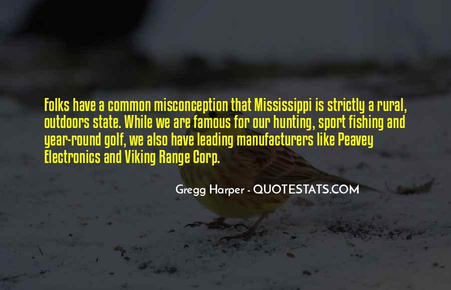 Famous Mississippi State Quotes #468254