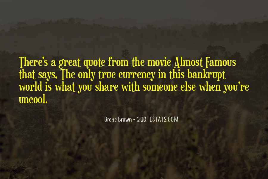 Famous Movie Quotes #1013911