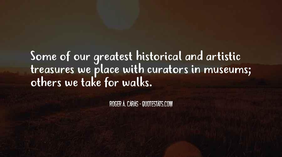 Quotes About Historical Place #330825